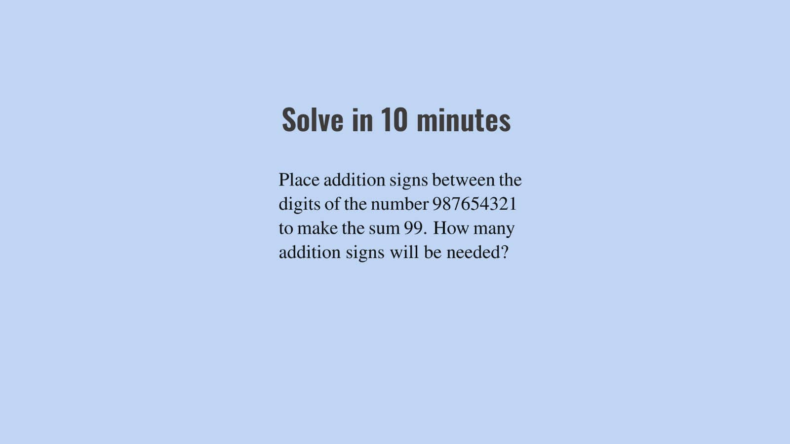 how many addition signs needed to make sum 99 puzzle